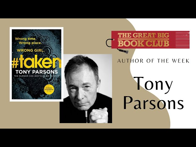 Author of the Week: Tony Parsons on 'Taken'