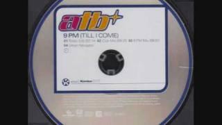 ATB- 9pm (Till I Come) [Radio Edit]