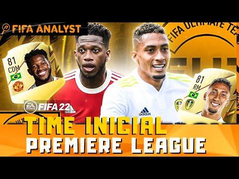 FIFA 22 - TIME INICIAL DA PREMIERE LEAGUE - FUT 22 PREMIERE LEAGUE PLAYERS - FIFA ULTIMATE TEAM