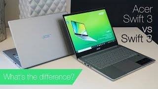 Acer Swift 3 vs Swift 3: Same name, different laptops