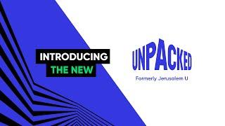 Jerusalem U is now UNPACKED