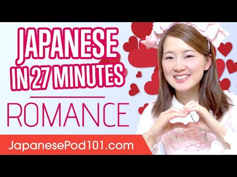 Learn Japanese in 27 Minutes - ALL Phrases You Need to Find Love