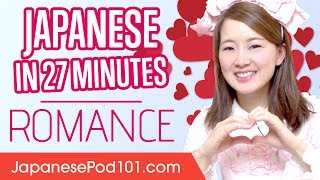 Learn Japanese in 27 Minutes - ALL Phrases You Need to Find Love thumbnail