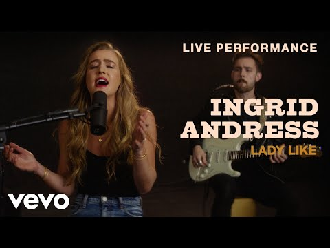 "Ingrid Andress - ""Lady Like"" Live Performance | Vevo"