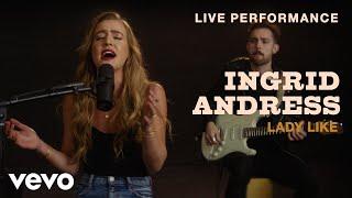 "Baixar Ingrid Andress - ""Lady Like"" Live Performance   Vevo"