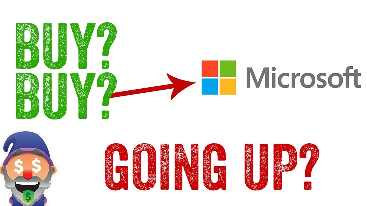 is microsoft stock a buy should you invest youtube