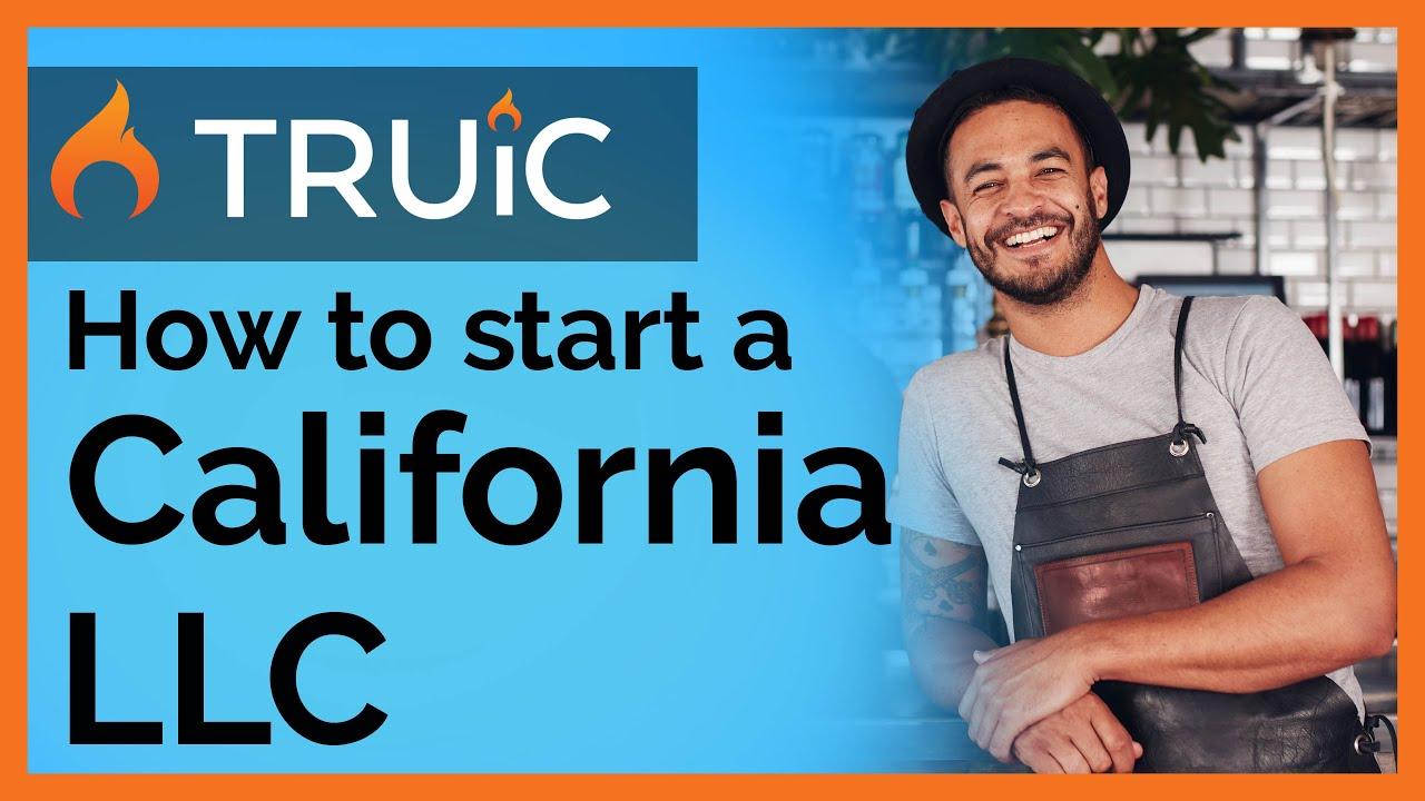 Form an LLC in California | How to Start an LLC