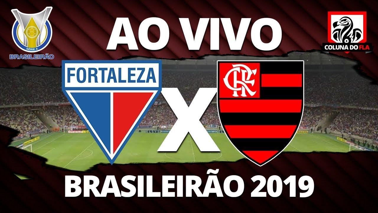Fortaleza X Flamengo Ao Vivo 26ª Rodada Brasileirao 2019 Narracao Rubro Negra Youtube