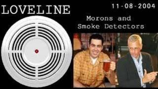 Loveline - Adam Carolla, Dr. Drew - Smoke Detector Rant