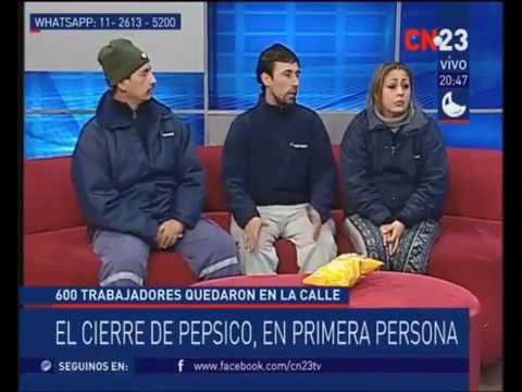 Trabajadores de Pepsico en CN23: El cierre en primera persona