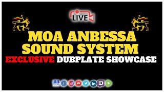 Official Reggae Rockers: Moa Anbessa International - Dubplate Showcase 🎼🔥