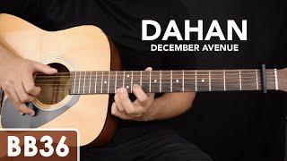 Dahan - December Avenue Guitar Tutorial