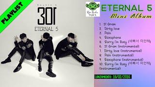 (PLAYLIST) DOUBLE S 301 (더블에스 삼공일) - ETERNAL 5 (MINI ALBUM) …