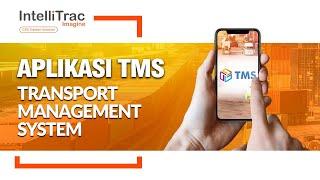 APLIKASI TMS (TRANSPORT MANAGEMENT SYSTEM) - INTELLITRAC GPS