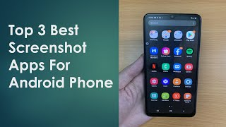 Top 3 Best Screenshot Apps For Android Phone | Amazing Screenshot In 2021 screenshot 2