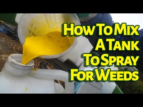 How To Mix A Tank To Spray For Weeds