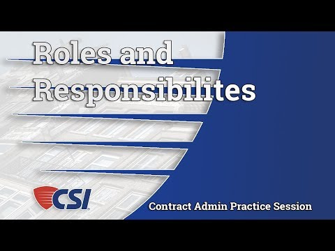 Intro to Construction Contract Administration - Chapter 2: Roles and Responsibilities