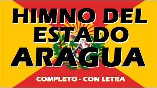 Himno del Estado Aragua (Completo, Año 2010)