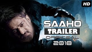 New Hollywood Movie Trailer 2018 Saaho Official Trailer