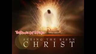 He Lives -Christ is Risen! -Rejoice! Death is Defeated!