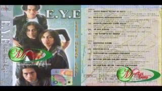 E.Y.E - Tak Sampai Ke Mana (Audio + Cover Album)