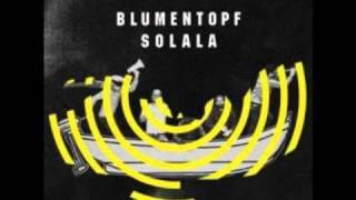 Blumentopf - Solala  [Bundesvision Song Contest 2010]