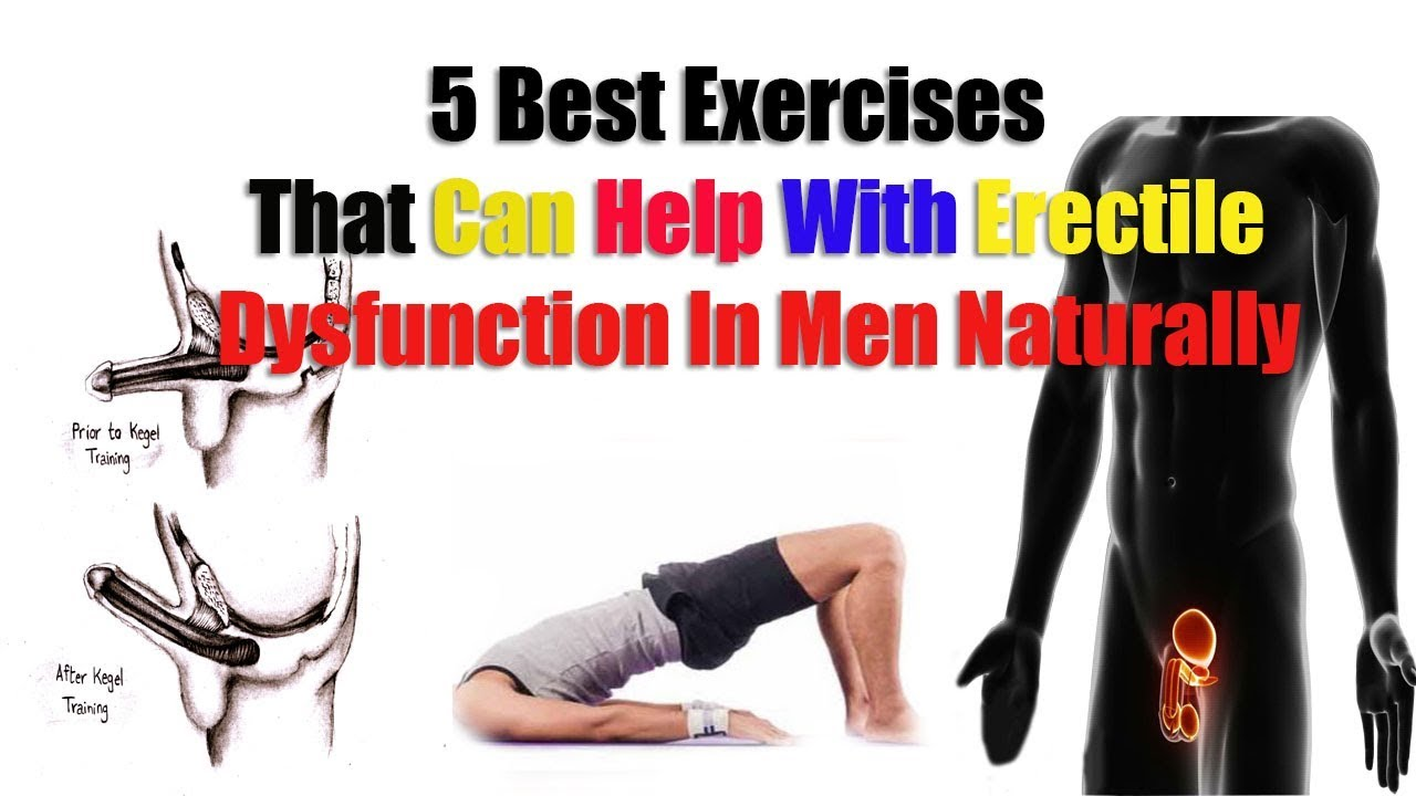 Best Exercises That Can Help With Erectile Dysfunction