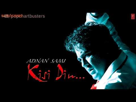 ☞ Waqt Full Song - Kisi Din - Adnan Sami Hit Album Songs