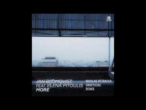 Jan Blomqvist, Elena Pitoulis - More feat. Elena Pitoulis  (Nicolas Petracca Unofficial Remix)