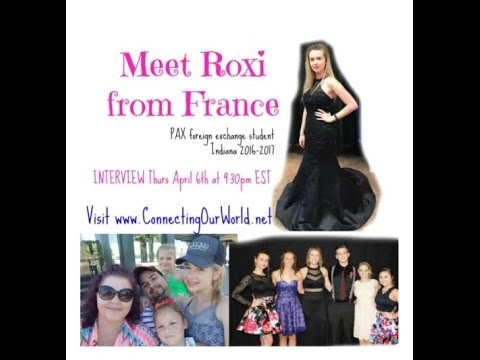 Roxane from France - Connecting Our World TV - Weekly Feature Cultural Exchange