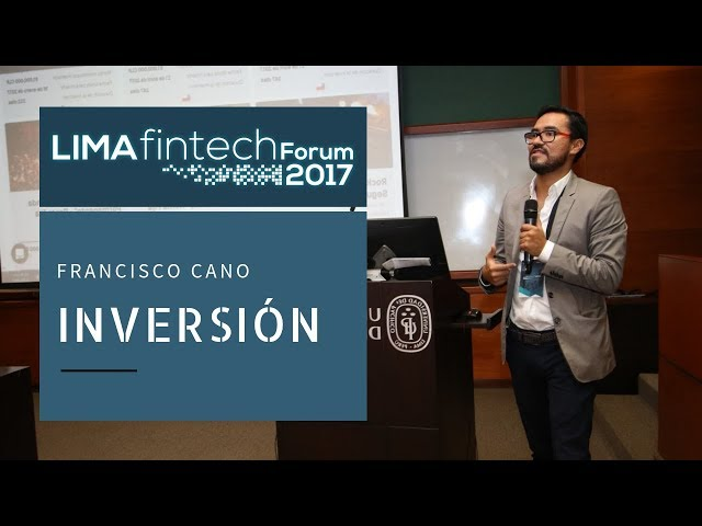 Lima Fintech Forum 2017: FRANCISCO CANO