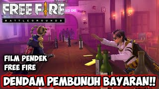 FILM PENDEK FREE FIRE!! PEMBALASAN DEND4M P3MBUNUH BAYARAN !! KISAH ELITEPASS 38