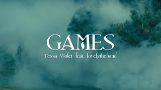 Tessa Violet & lovelytheband - Games (Official Lyric Video)