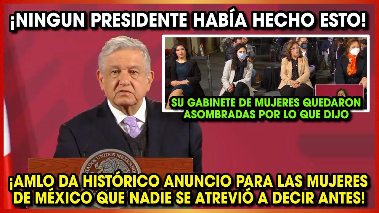 AMLO DA HISTÓRICO ANUNCIO A TODAS LAS MUJERES ¡SU GABINETE QUEDARON ASOMBRADAS POR LO QUE DIJO!