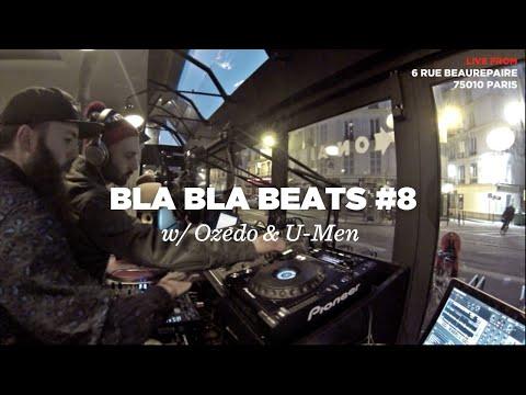 Bla Bla Beats #8 w/ Ozedo & U-Men • SP404 session • Le Mellotron