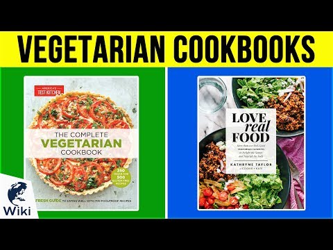 10 Best Vegetarian Cookbooks 2019