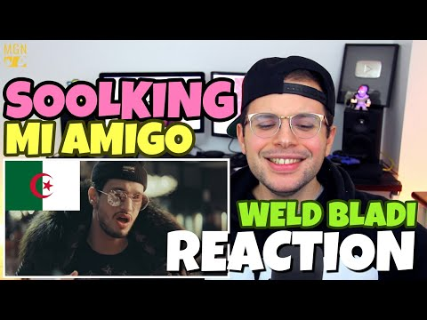 Soolking - Mi Amigo | REACTION
