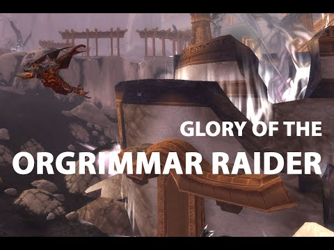 glory of the orgrimmar raider now we are the paragon youtube rh youtube com now we are the paragon mythic achievement now we are the paragon guide youtube