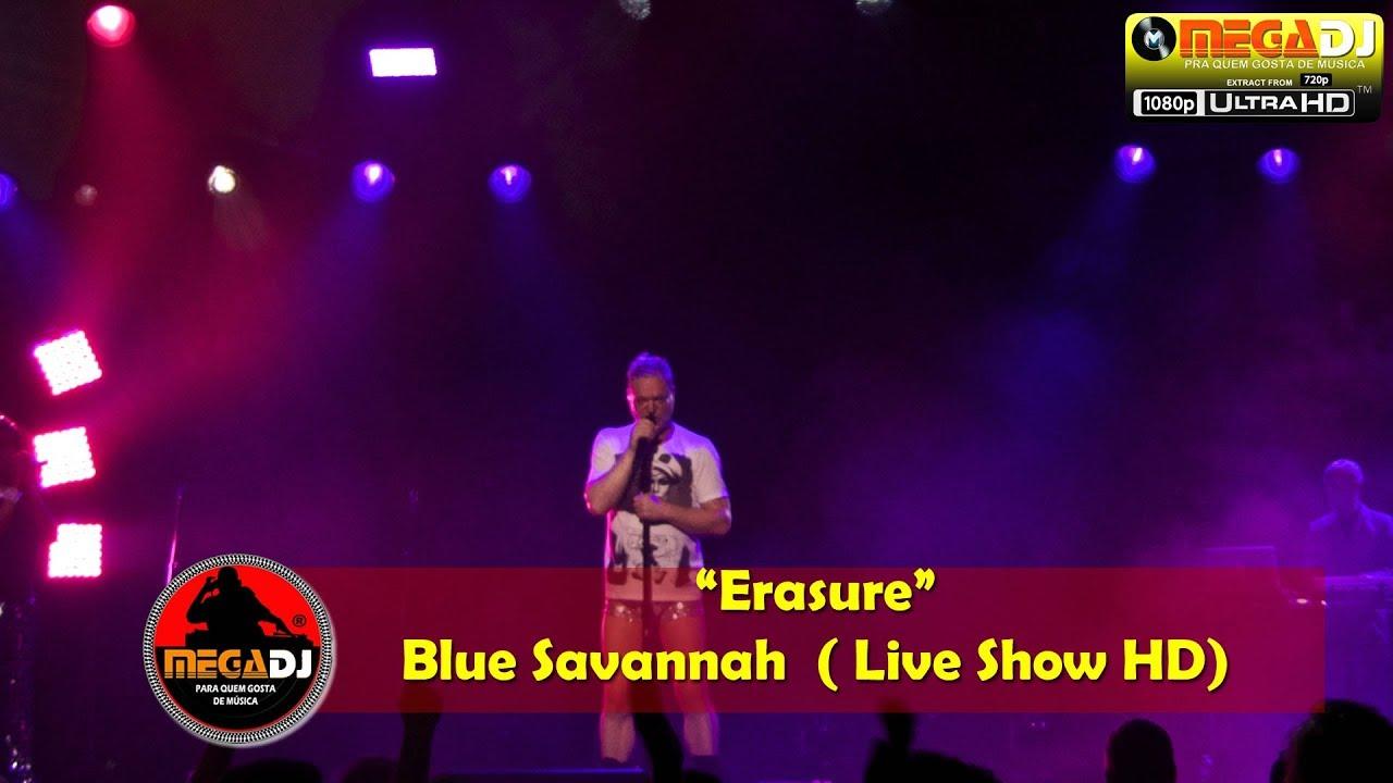 Erasure - Blue Savannah (Live Show 1080p)✪ MegaDJ Hist 80