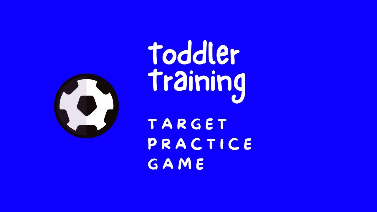 Toddler Home Training - Target Practice Game