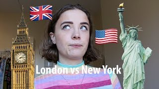LONDON VS. NEW YORK AS A STUDENT