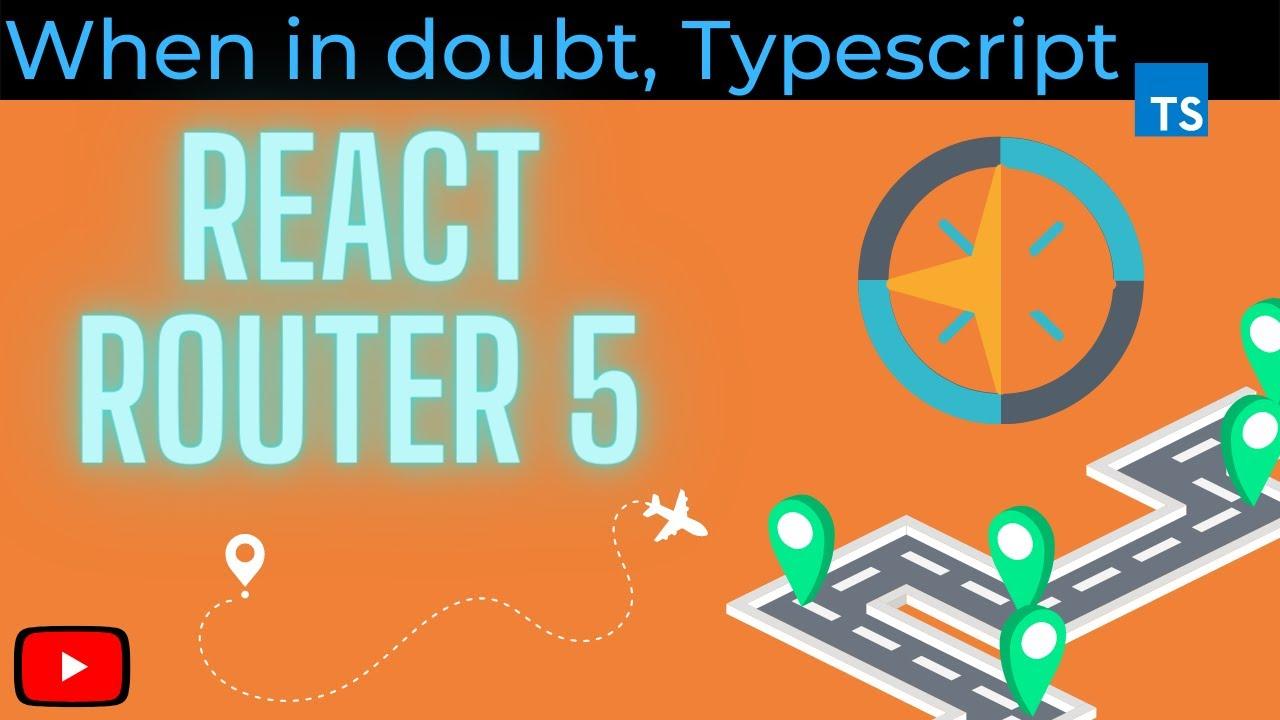 React, React-Router & Typescript Quickstart