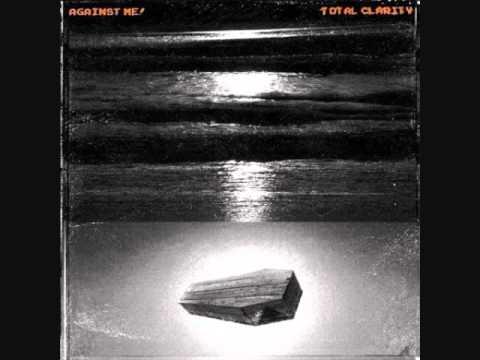 Against Me! - Total Clarity (Full Album)