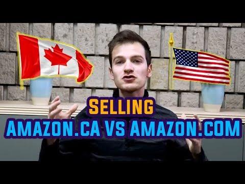 Selling on Amazon com Vs Amazon ca | How to Make Money On Amazon