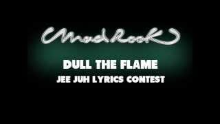 Jee Juh Contest - dull the flame