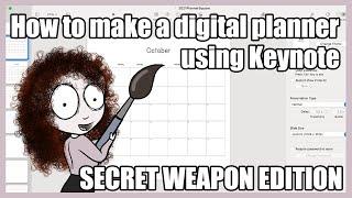 How To Make A Digital Planner In Keynote - Secret Weapon!!!
