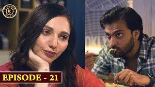 Rishtay Biktay Hain | Episode 21 | Top Pakistani Drama