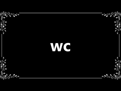 Wc - Definition And How To Pronounce