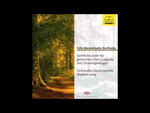 Saechsisches Vocalensemble -  Mendelssohn Bertholdy - Jagdlied, aus Lieder op.59 HD