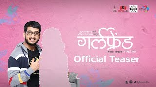 Girlfriend | Official Teaser 1 | Amey Wagh | 26th July 2019 | Upcoming Movie